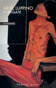 Ariel-Luppino---Le-brigate-(copertina)-isbn
